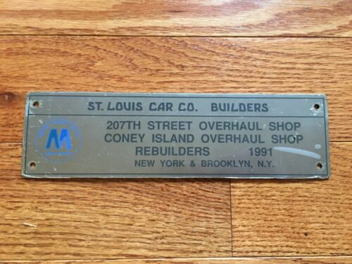 1991 NYCTA NYC SUBWAY ST. LOUIS CAR COMPANY BUILDERS PLATE R-44 #255 BMT IND