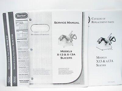 Berkel X-13 X-13a Slicers Service Manual Parts Catalog Specification Sheets