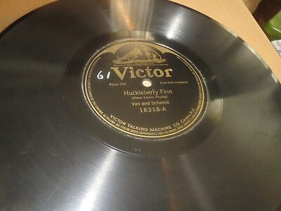 78RPM Victor 18318 Van Schenck, Huckleberry Finn / Mulberry Rose clean V V+ V