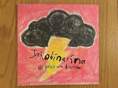 """Jakobinarina """"His lyrics are disastrous"""" 7"""" vinyl single."""