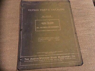 Austin Western No. 66 Grader Parts Manual No. 456-a