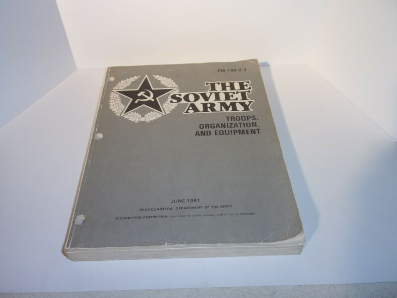 The Soviet Army - Troops, Organization, and Equipment - 1991 - FM 100-2-3