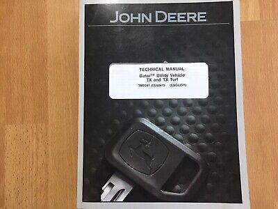 John Deere Gator Tx Tx Turf Factory Technical Service Manual Tm2241 Oem