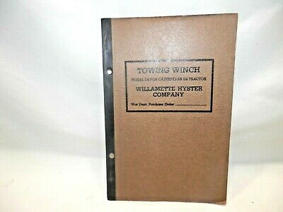 Towing Winch Model D 4 Caterpillar Tractor Willamette Hyster War Dept. Manual