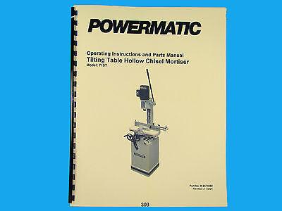 Powermatic Model 719t Hollow Chisel Mortiser Instruction Parts Manual 303