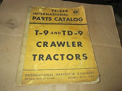 International T-9 Td-9 Crawler Tractor Original Parts Catalog Tc24 Revised 1984