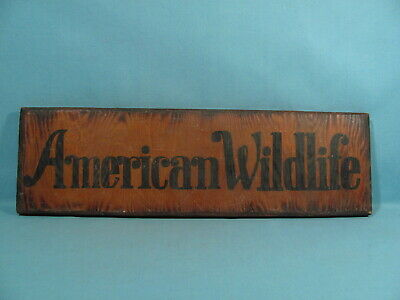Old - American Wildlife Wooden Advertising Sign - Game Protection - Hunting