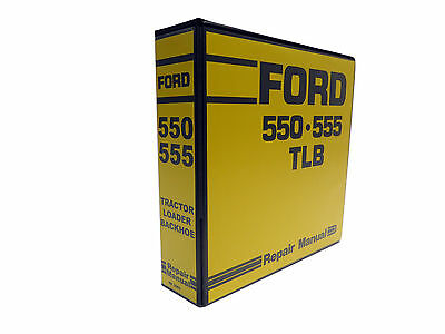 Ford 550 555 Tractor Loader Backhoe Tlb Factory Service Manual Repair Shop Book