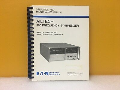 Ailtech 360 Frequency Synthesizer 360d11 Mainframe 3600e1 Maintenance Manual