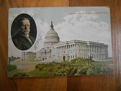 Old Vintage 1914 Postcard Our First President William H. Taft Political Campaign