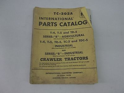 International Harvester T-4 T-5 Td-5 Tc-5 Tdc-5 Crawler Tractors Parts Catalog