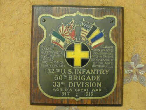 Original WW 1 US Army 132nd Infantry 66th Brigade 33rd Division Plaque