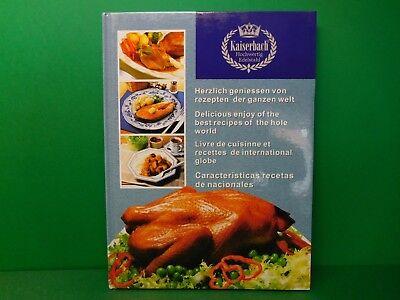 Herzlich geniessen von Rezepten der ganzen Welt Kaiserbach Kochbuch  (Herzliche Rezepte)