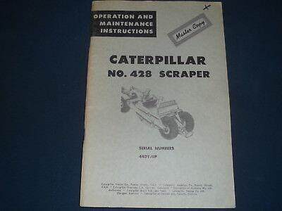 Cat Caterpillar 428 Scraper Operation Maintenance Manual Book Sn 44d1-up