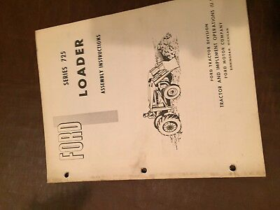 New Holland Ford 725 Loader Assembly Instructions Tractor Manual