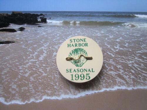 1995  STONE   HARBOR   NEW  JERSEY SEASONAL  BEACH  BADGE/TAG  26  YEARS  OLD