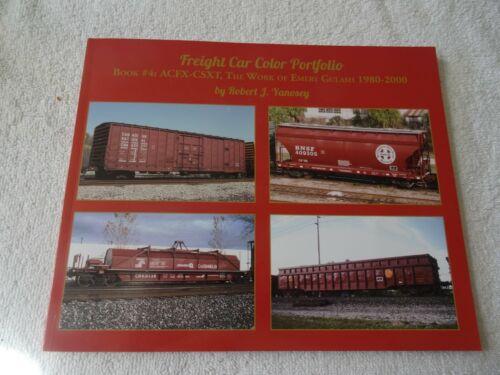 Freight Car Color Portfolio Book #4 ACFX - CSXT, By Robert J Yanosey