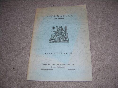 c.1950 Incunabula Catalogue #220 Internationaal Antiquariaat