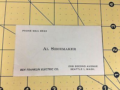 Vintage Business Card Al Shoemaker Ben Franklin Electric Company Seattle WA
