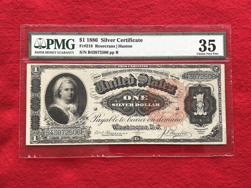 "FR-218 1886 Series $1 Silver Certificate ""Martha Note"" *PMG 35 Choice Very Fine*"