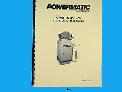 Powermatic Model Pds-12cs 12 Disc Sander Instruction Parts List Manual 269