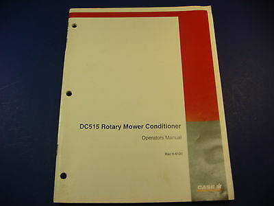 Case Ih Operators Manual Rac 6-6120 Dc515 Rotary Mower Conditioner