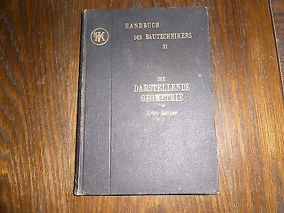 altes Buch darstellende Geometrie von Erich Geyger 1902 Handbuch Bautechniker XI