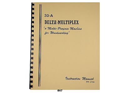 Delta Multiplex 30-a Radial Arm Saw Operator And Parts List Manual 867