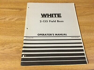 White 2-135 Field Boss Tractor Operators Owners Manual