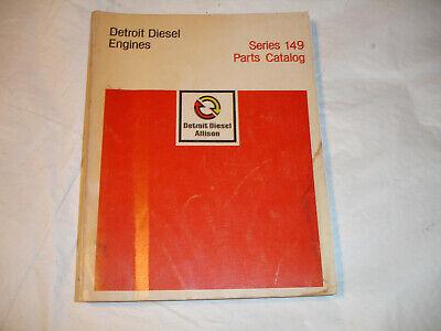 Series Parts Catalog Manual (Detroit Diesel Series 149 Engines PARTS CATALOG Book Service Shop Manual June'74)