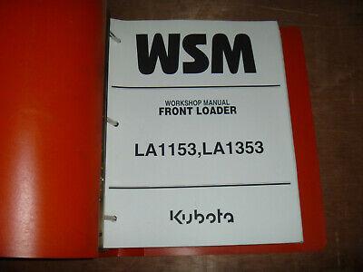 Kubota La1153 La1353 Front Loader Shop Service Repair Manual