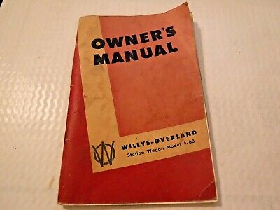 Willys-overland Wagon (1948 Willys-Overland Station Wagon Model 4-63 Owner's Manual )