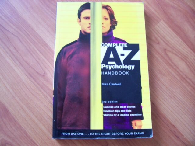 Complete A-Z Psychology Handbook (Paperback) By Mike Cardwell