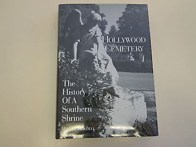 Hollywood Cemetery   History Of A Southern Shrine Hbdj Mary H Mitchell Graveyard