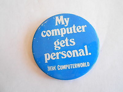 Cool Vintage Computerworld My Computer Gets Personal Advertising Pinback