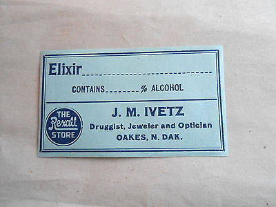 Vintage Rexall Drug Store Oakes ND JM Ivetz Druggist Unused Elixir Label