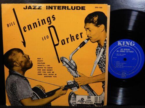 "JAZZ INTERLUDE - BILL JENNINGS - LEO PARKER - KING 105 10"" LP 1953 Rare Jazz"