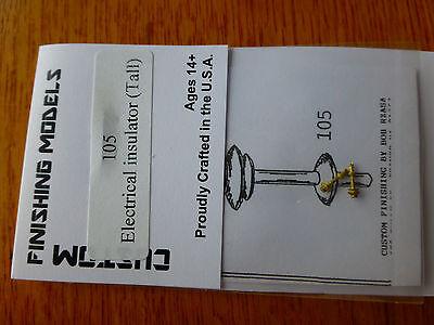 (Custom Finishing HO #105 Electrical Insulators tall)