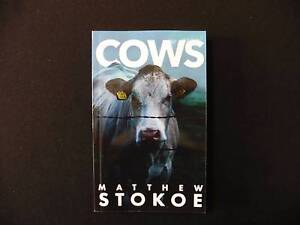 Cows by Matthew Stokoe (Brand New) - Paperback 2015 - 206 pages Brisbane City Brisbane North West Preview