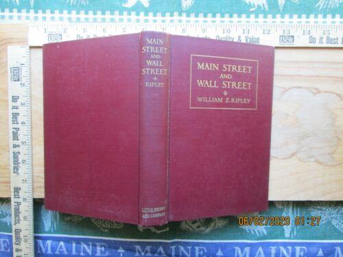 Main Street and Wall Street - william z ripley 1927