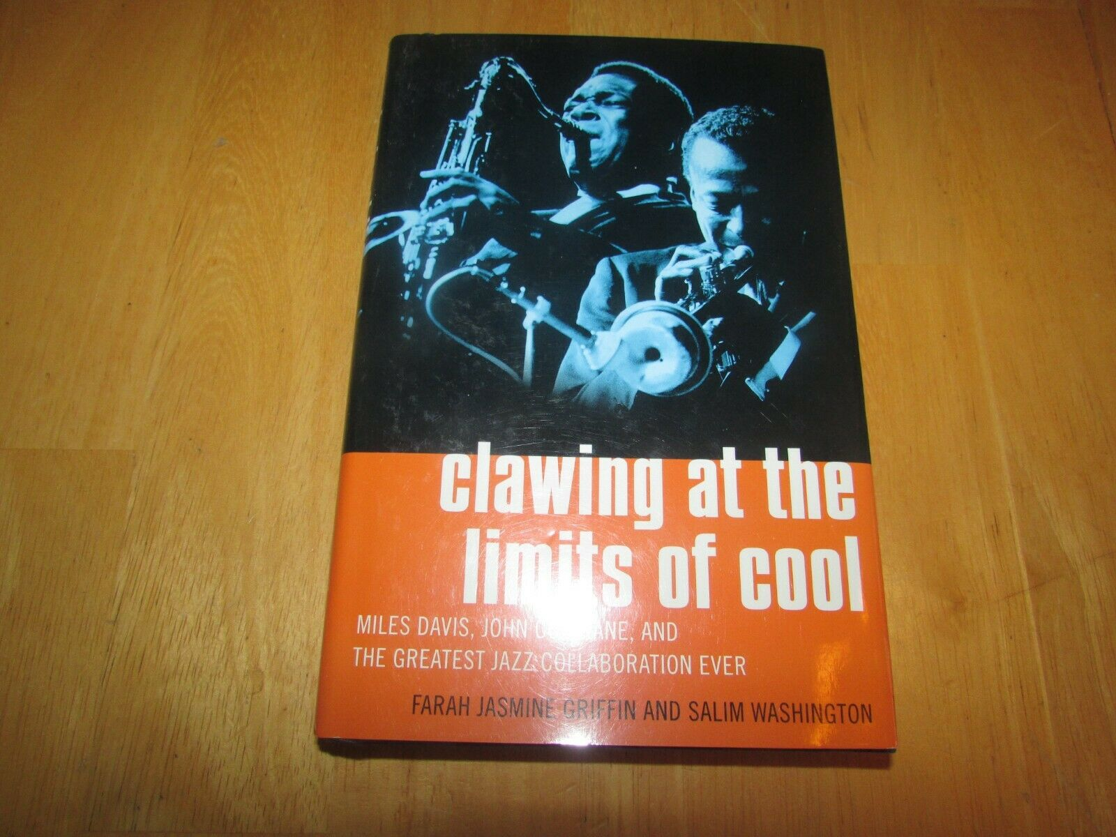 Clawing At The Limits Of Cool Miles Davis, John Coltrane And The Greatest Jazz - $3.00