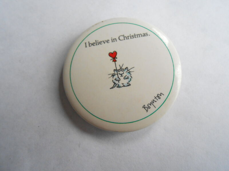 Cool Vintage Boynton Cat with Heart Balloon I Believe in Christmas Pinback