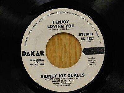 Sidney Joe Qualls DJ 45 I Enjoy Loving You stereo bw mono - Dakar VG+