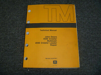 Jd John Deere 450e Crawler Bulldozer Dozer Shop Service Repair Manual Tm1330