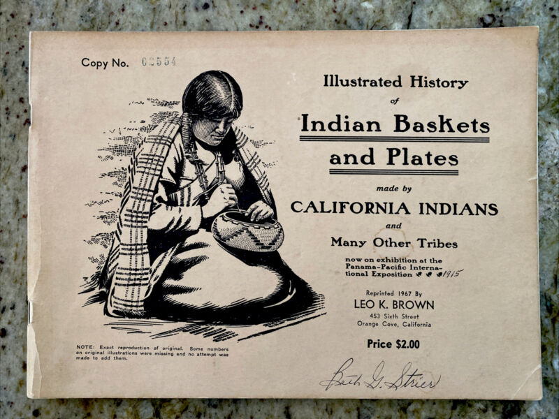 1967 Illustrated History of Indian Baskets and Plates California & Other Indians