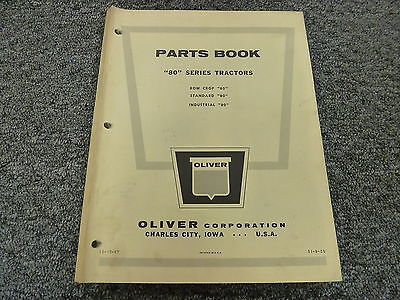 Oliver 80 Row Crop Standard Industrial Tractor Parts Catalog Manual Book