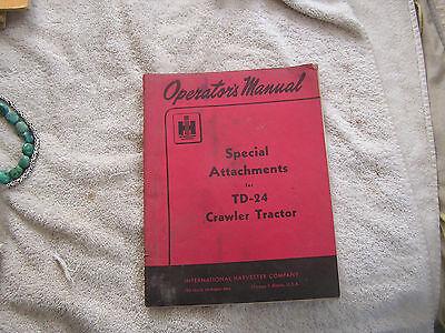 Operators Manual Special Attachments Td-24 Crawler Tractor