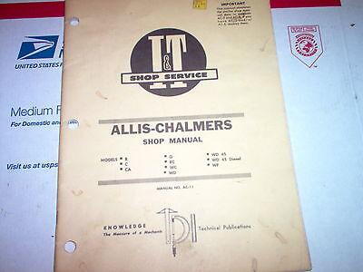 B C Ca G Rc Wc Wd Wd45 Gas Diesel Wf Allis-chalmers Tractor It Service Manual