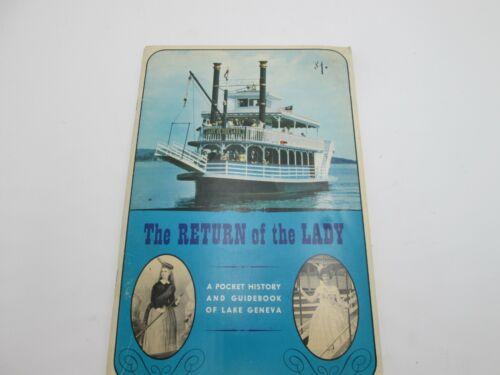 1969 THE RETURN OF THE LADY, POCKET HISTORY & GUIDEBOOOK OF LAKE GENEVA, WI