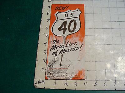 vintage HIGH GRADE travel item: US 40 the magic line of America